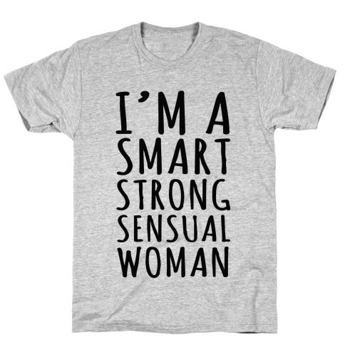 Smart Strong Sensual Woman Mens T-Shirt