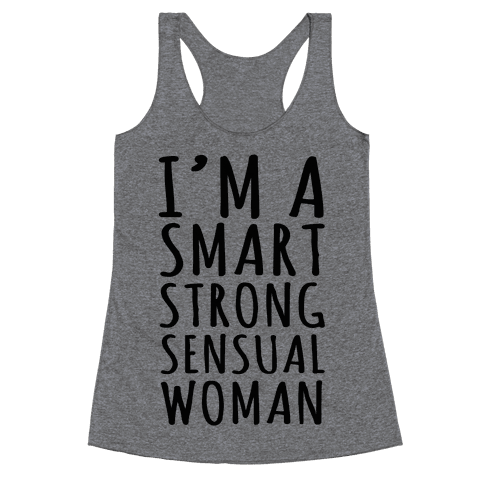 Smart Strong Sensual Woman Racerback Tank Top