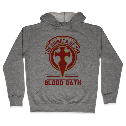 The Knights of The Blood Oath Hooded Sweatshirt