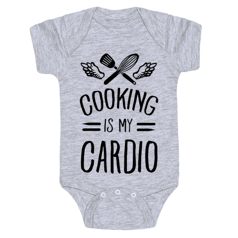 Cooking is My Cardio Baby Onesy