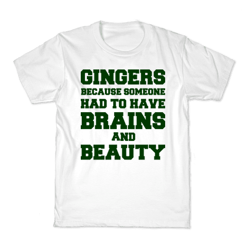Gingers Brains and Beauty Kids T-Shirt