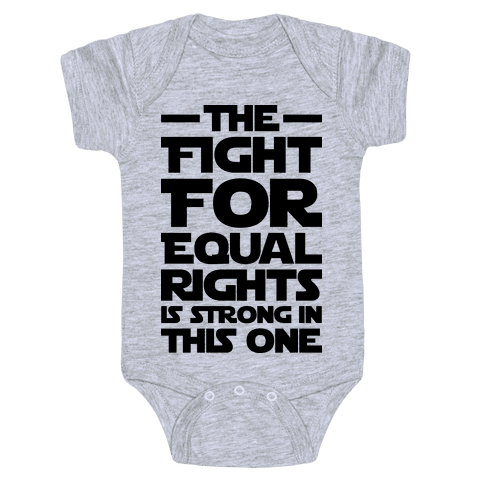 The Fight For Equal Rights Is Strong In This One Baby Onesy