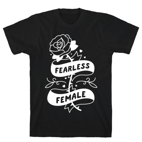 Fearless Female Mens T-Shirt