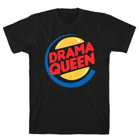 Drama Queen Burger Parody Mens T-Shirt