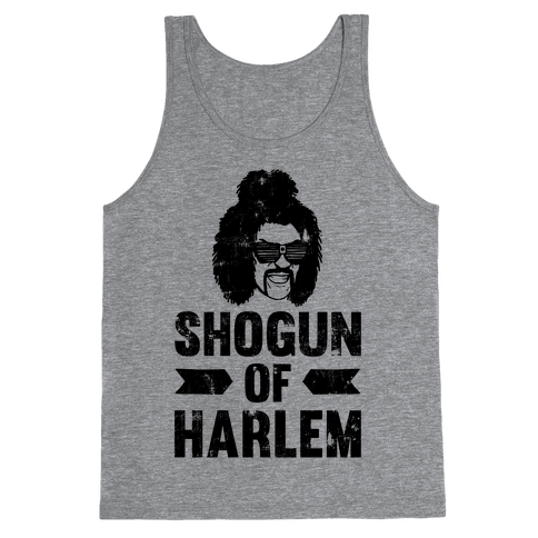 Shogun Of Harlem Tank Top