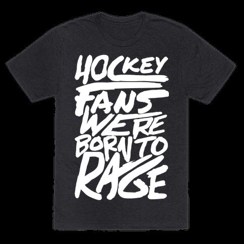 Hockey Fans Were Born To Rage