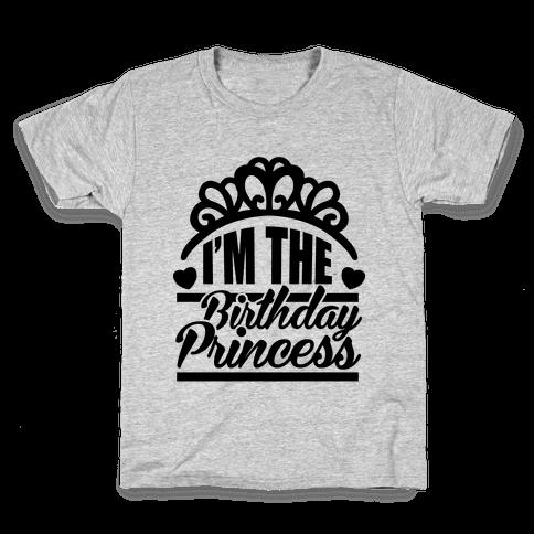 I'm The Birthday Princess Kids T-Shirt