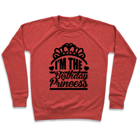 I'm The Birthday Princess Pullover