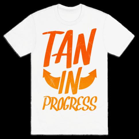 Tan In Progress Mens T-Shirt