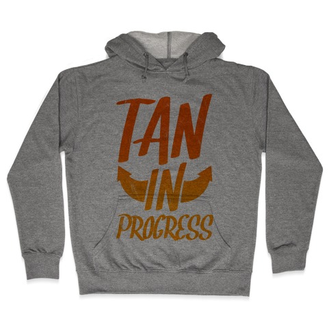 Tan In Progress Hooded Sweatshirt
