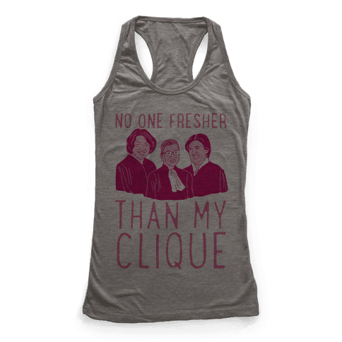 No One Fresher Than My Clique Racerback Tank Top