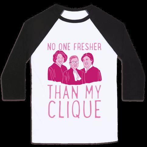 No One Fresher Than My Clique