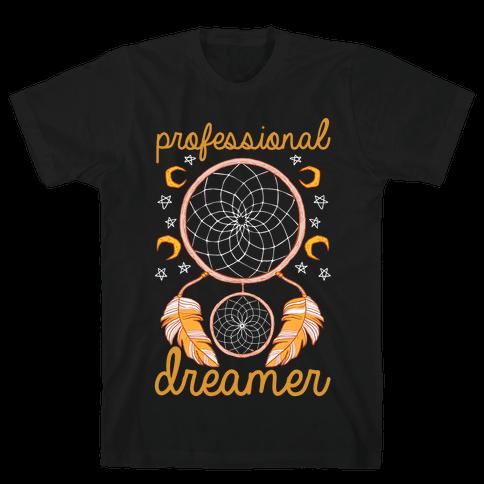 Professional Dreamer Mens T-Shirt