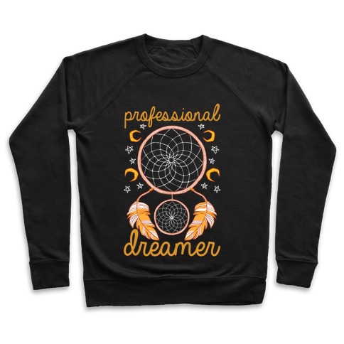 Professional Dreamer Pullover