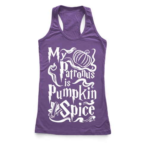 My Patronus is Pumpkin Spice Racerback Tank Top