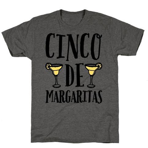 Cinco De Margaritas T-Shirt