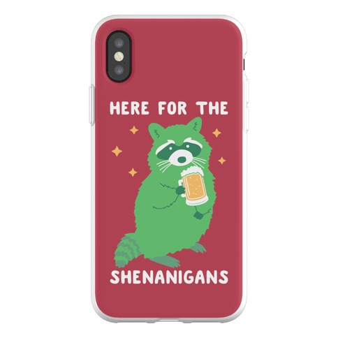 Here For The Shenanigans Phone Flexi-Case