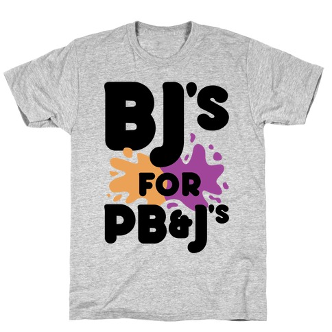 BJ's For PB&J's T-Shirt