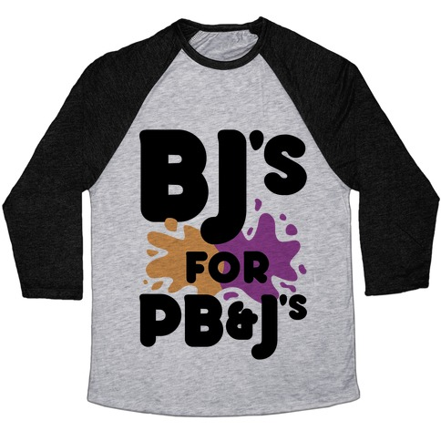 BJ's For PB&J's Baseball Tee