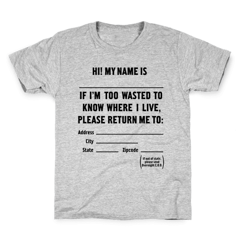 Too Wasted Kids T-Shirt