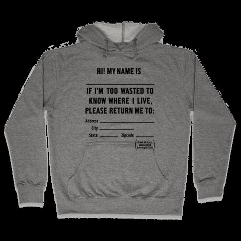 Too Wasted Hooded Sweatshirt