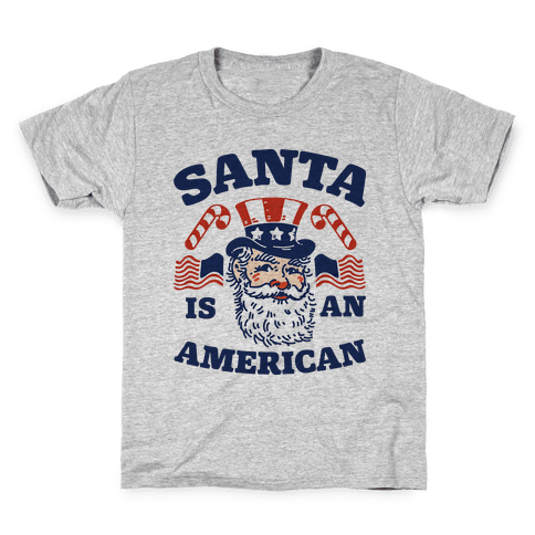 Santa Is An American Kids T-Shirt