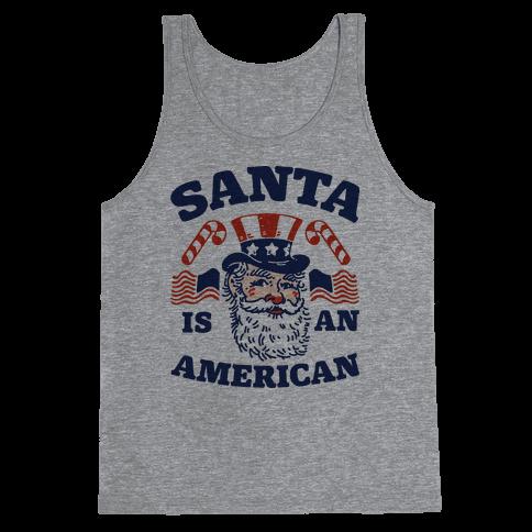Santa Is An American Tank Top