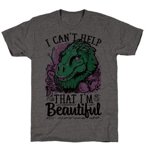 I Can't Help That I'm Beautiful (T-rex)