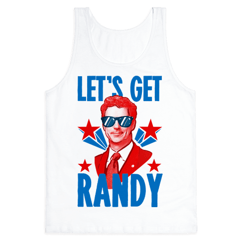 Let's Get Randy (Rand Paul) Tank Top