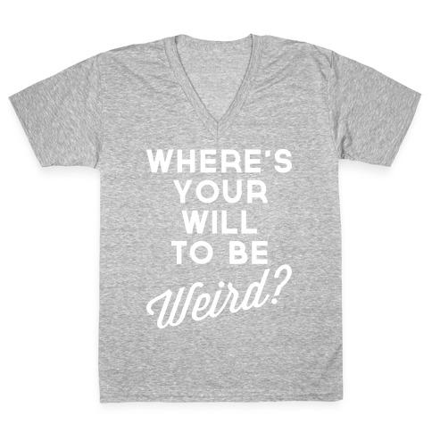 Will to be Weird V-Neck Tee Shirt