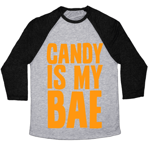 Candy is My Bae Baseball Tee