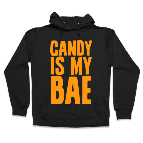 Candy is My Bae Hooded Sweatshirt