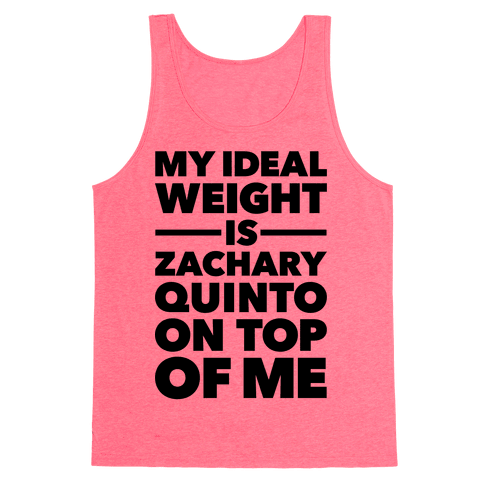 Ideal Weight (Zachary Quinto) Tank Top