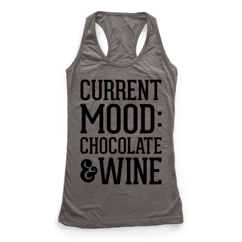 Current Mood: Chocolate & Wine