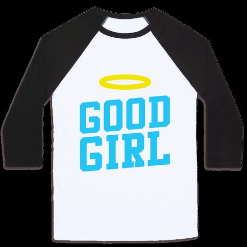 Good Girl Baseball Tee