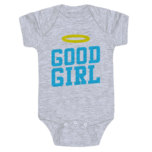 Good Girl Baby Onesy