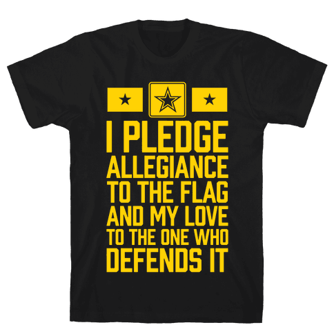 I Pledge Allegiance To The Flag (Army) Mens T-Shirt