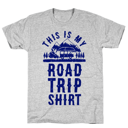 This Is My Road Trip Shirt Mens/Unisex T-Shirt