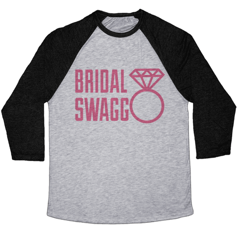 Bridal Swag Baseball Tee