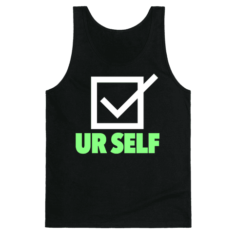 Check Ur Self Tank Top