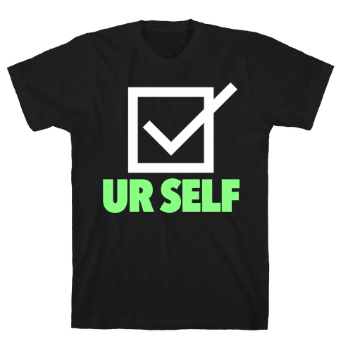 Check Ur Self Mens T-Shirt
