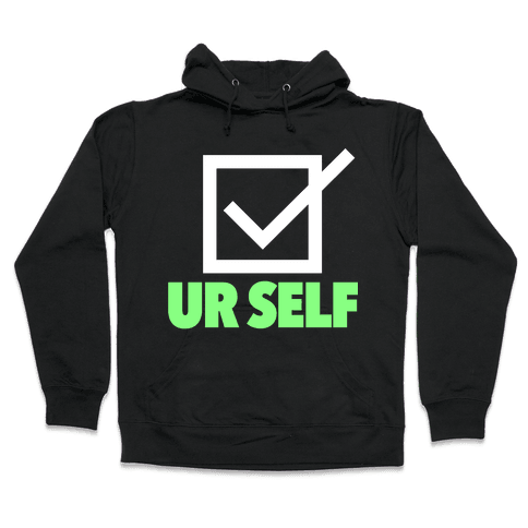 Check Ur Self Hooded Sweatshirt