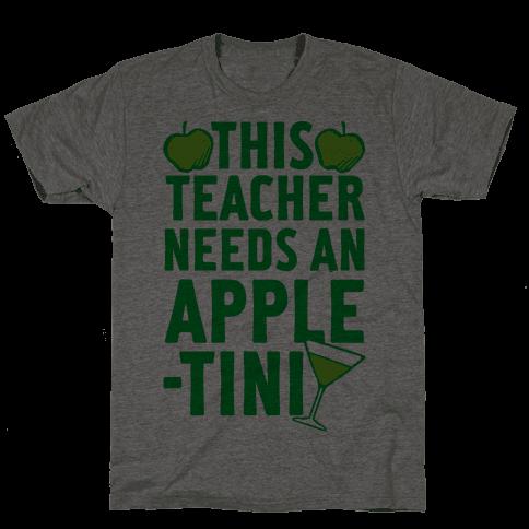This Teacher Needs An Apple-Tini