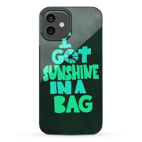 Sunshine in a Bag Phone Case