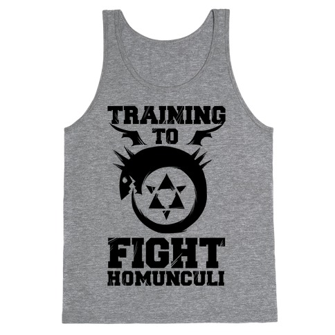 Training to Fight Homunculi Tank Top