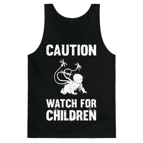 Caution Watch For Children Tank Top