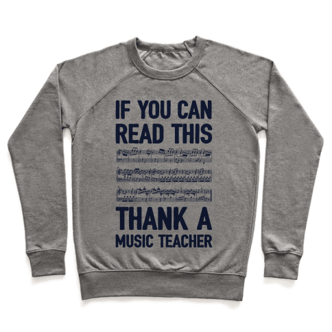 If You Can Read This Thank A Music Teacher Pullover