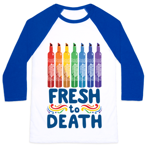 Fresh To Death Baseball Tee