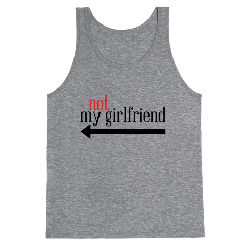 Not My Girlfriend Tank Top