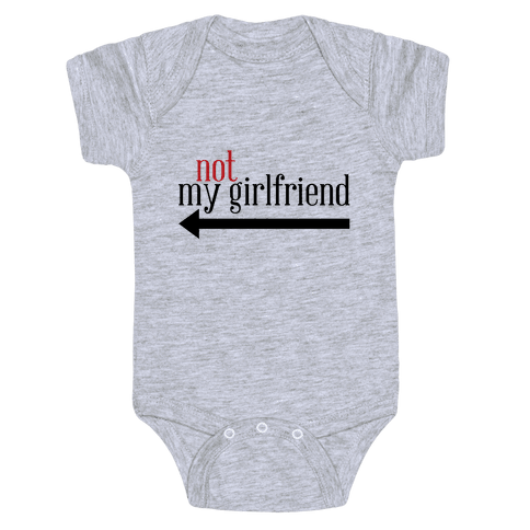 Not My Girlfriend Baby Onesy